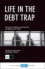 Life in the Debt Trap: Stories from Children and Families Struggling with Debt