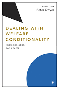 Dealing with Welfare Conditionality: Implementation and Effects