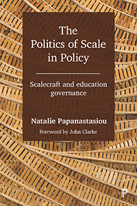 The Politics of Scale in Policy: Scalecraft and Education Governance