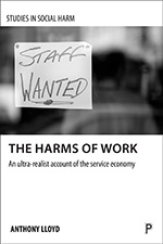 The The Harms of Work: An Ultra-Realist Account of the Service Economy