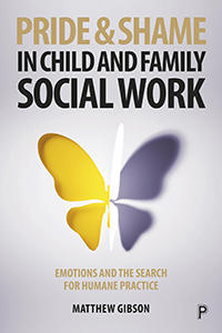The Emotions of Pride and Shame in Child and Family Social Work