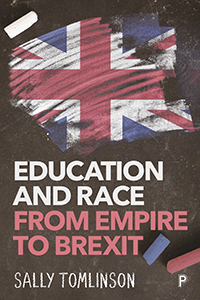 Education and Race from Empire to Brexit