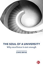 The Soul of a University: Why Excellence is Not Enough