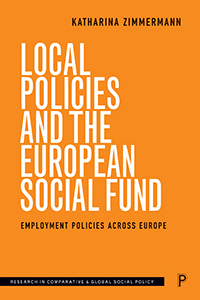 Local Policies and the European Social Fund: Employment Policies Across Europe