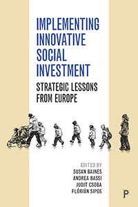 Implementing Innovative Social Investment: Strategic Lessons from Europe