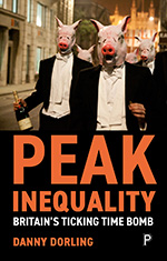 Peak Inequality: Britain's Ticking Time Bomb