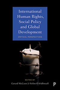 International Human Rights, Social Policy and Global Development: Critical Perspectives
