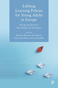 Lifelong Learning Policies For Young Adults in Europe: Navigating Between Knowledge and Economy