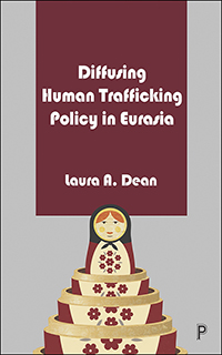 Diffusing Human Trafficking Policy in Eurasia