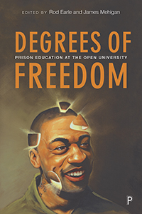 Degrees of Freedom: Prison Education at the Open University