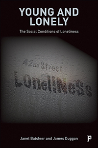 Young and Lonely: The Social Conditions of Loneliness