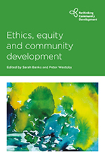 Ethics, Equity and Community Development