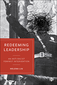 Redeeming Leadership: An Anti-Racist Feminist Intervention