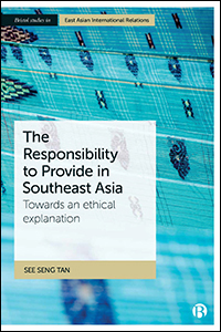 Towards Responsible Sovereignty in Southeast Asia: The Responsibility to Provide