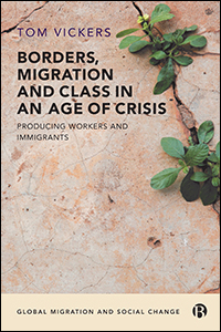 Borders, Migration and Class in an Age of Crisis