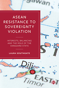 ASEAN Resistance to Sovereignty Violation: Interests, Balancing and the Role of the Vanguard State