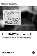 The Harms of Work: An Ultra-Realist Account of the Service Economy