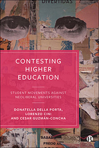 Contesting Higher Education: The Student Movements Against Neoliberal Universities