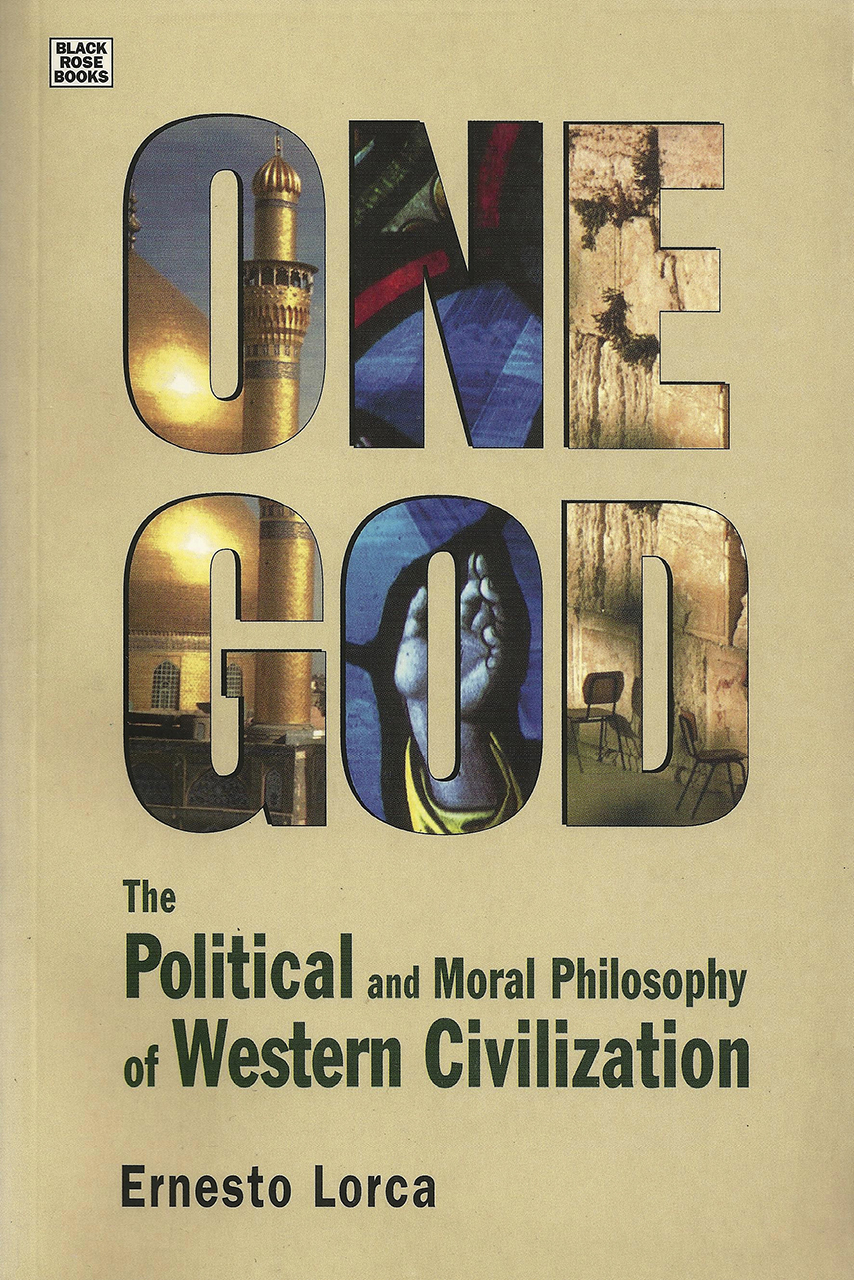 One God: The Political and Moral Philosophy of Western Civilization
