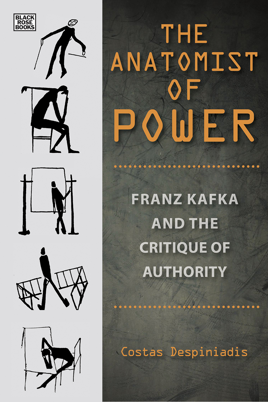 The Anatomist of Power: Franz Kafka and the Critique of Authority