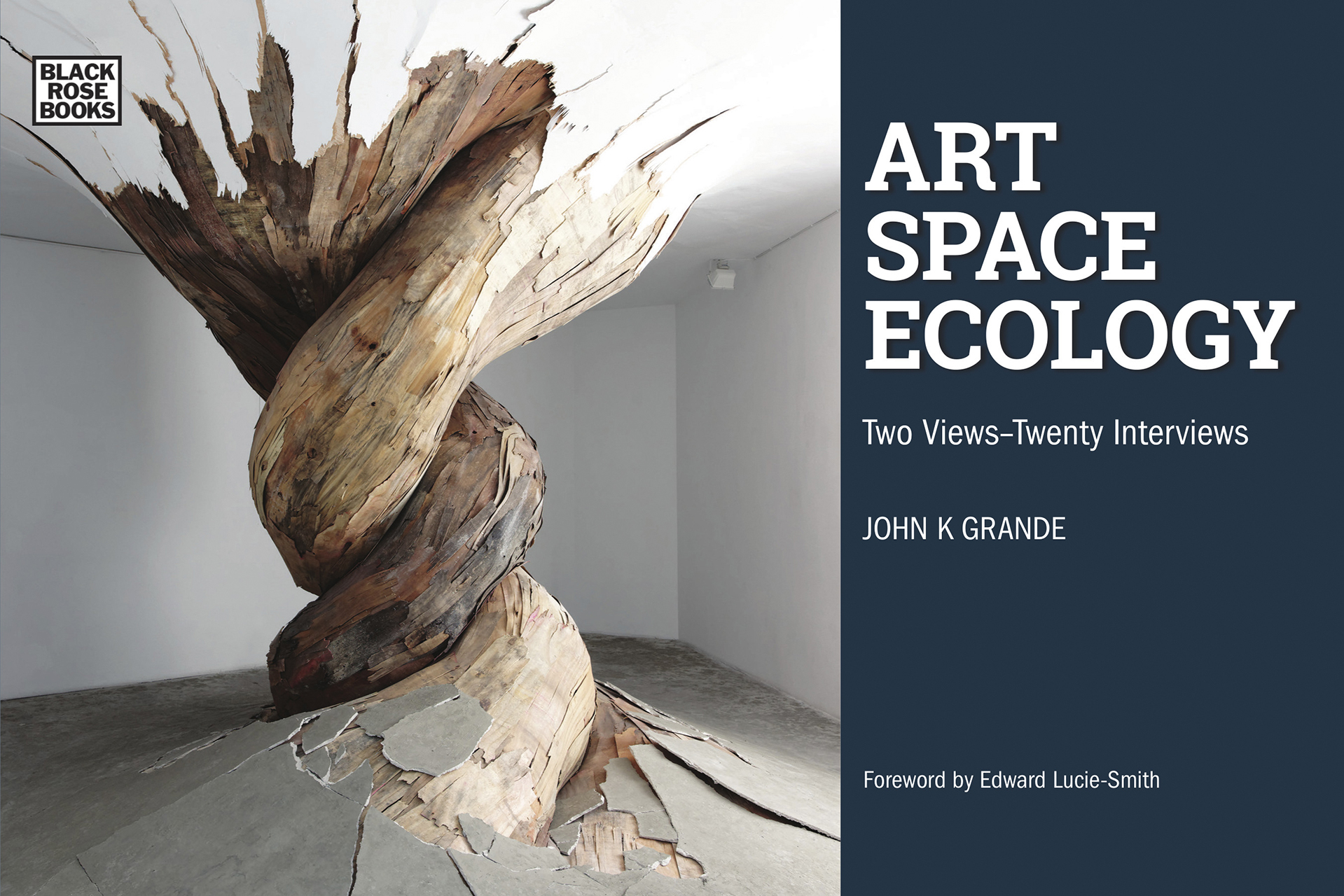 Art, Space, Ecology: Two Views-Twenty Interviews