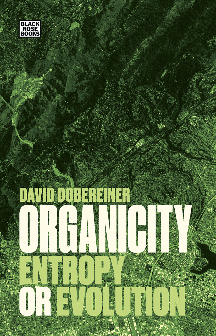 Organicity: Entropy or Evolution