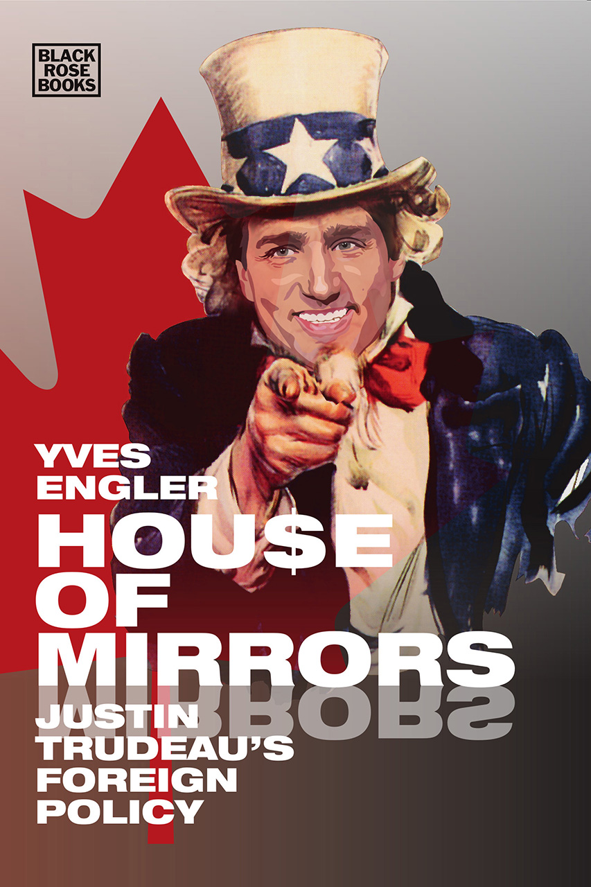 House of Mirrors: Justin Trudeau's Foreign Policy