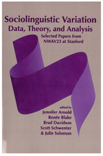 Sociolinguistic Variation: Data, Theory, and Analysis