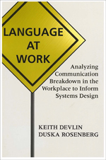 Language at Work: Analyzing Communication Breakdown in the Workplace to Inform Systems Design