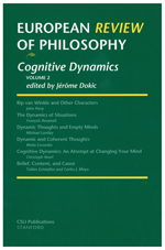 European Review of Philosophy, 2: Cognitive Dynamics