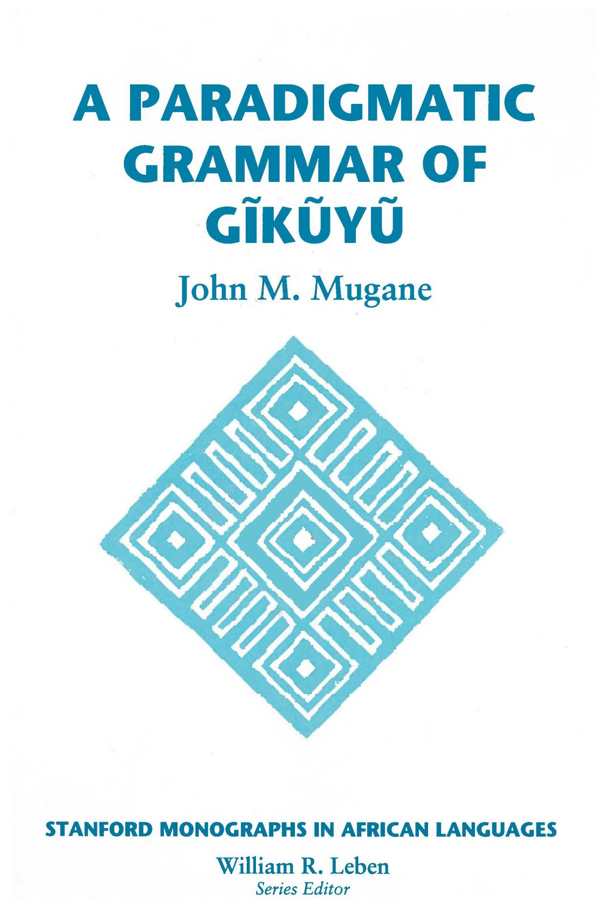 Paradigmatic Grammar of Gikuyu