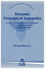 Dynamic Conceptual Semantics: A Logico-Philosophical Investigation into Concept Formation and Understanding