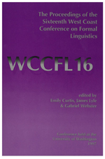 The Proceedings of the Sixteenth West Coast Conference on Formal Linguistics