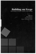Building on Frege: New Essays about Sense, Content and Concepts