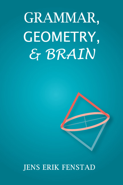 Grammar, Geometry, and Brain