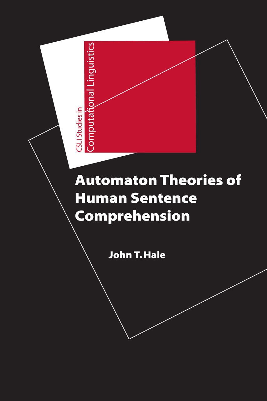 Automaton Theories of Human Sentence Comprehension