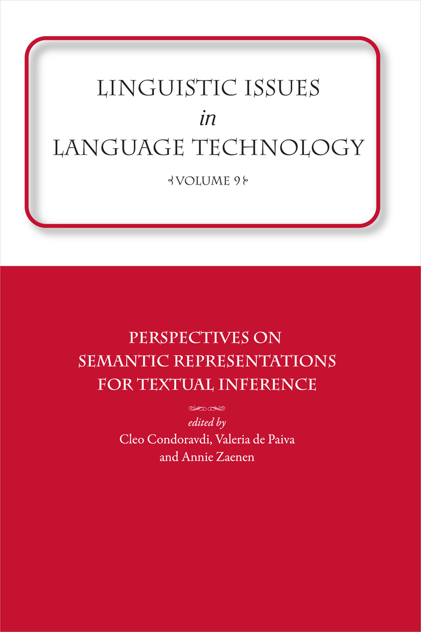 Linguistic Issues in Language Technology Vol 9: Perspectives on Semantic Representations for Textual Inference