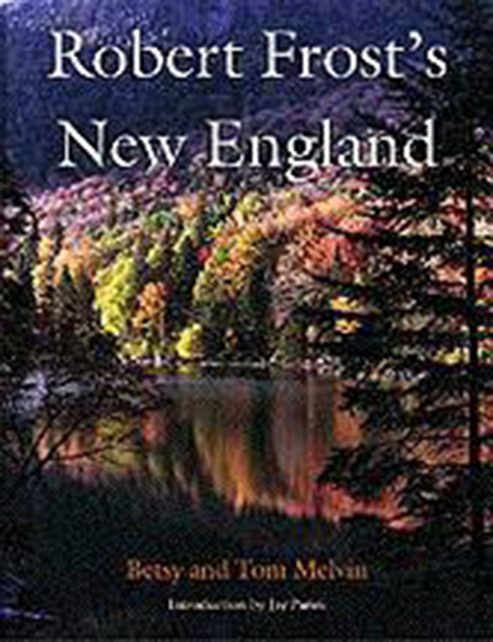 Robert Frost's New England