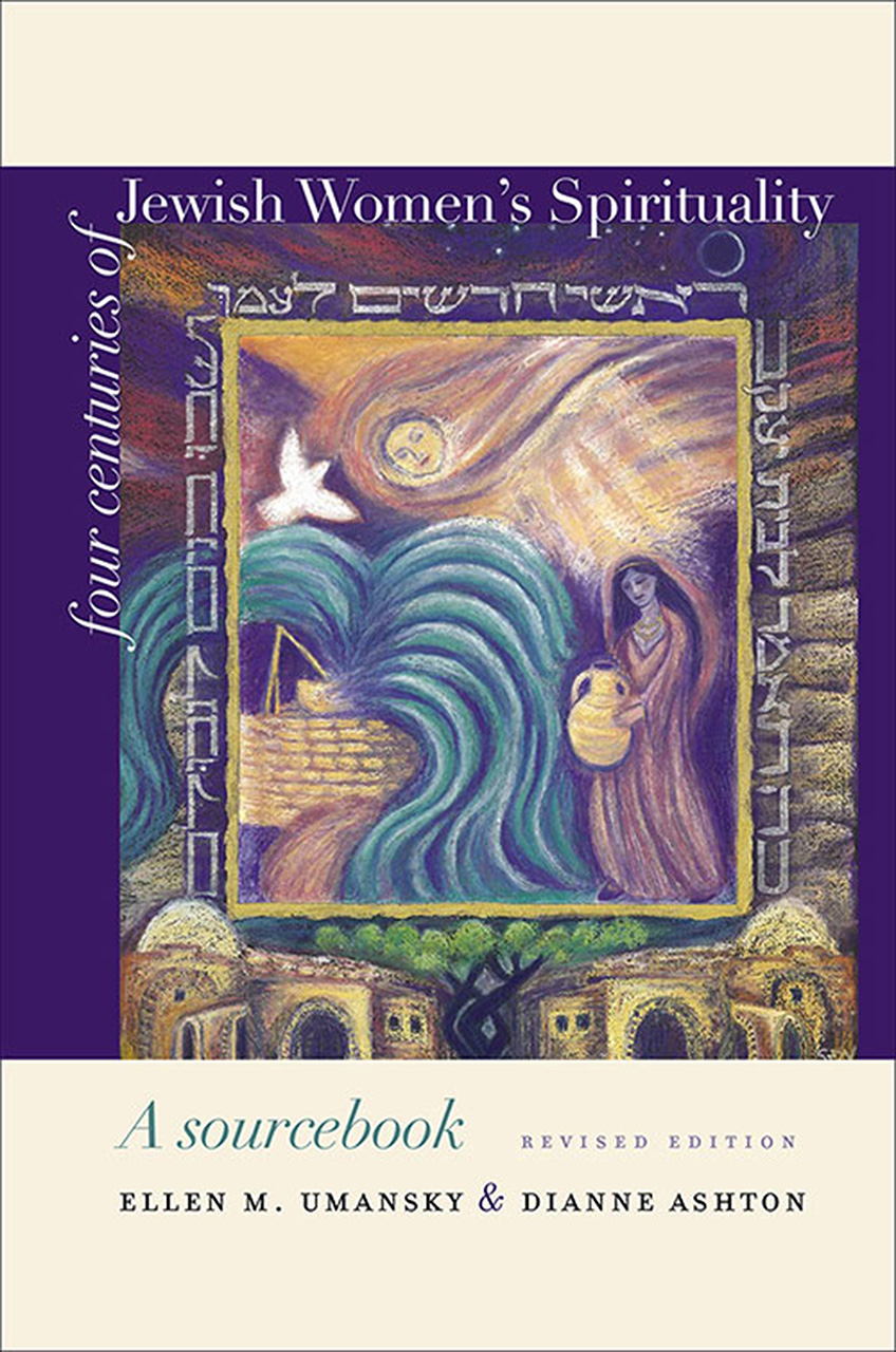 Four Centuries of Jewish Women's Spirituality