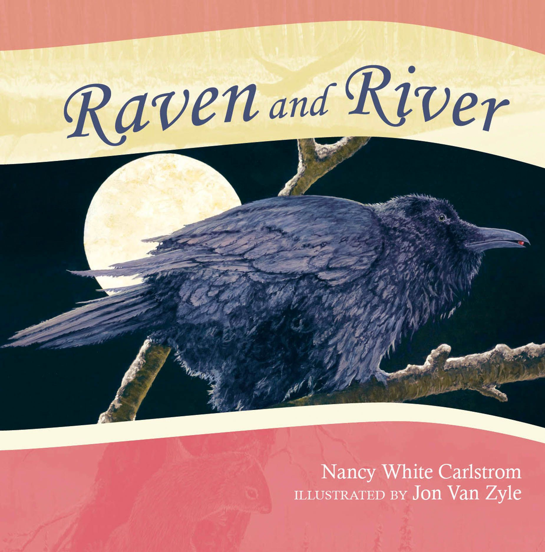 Raven and River