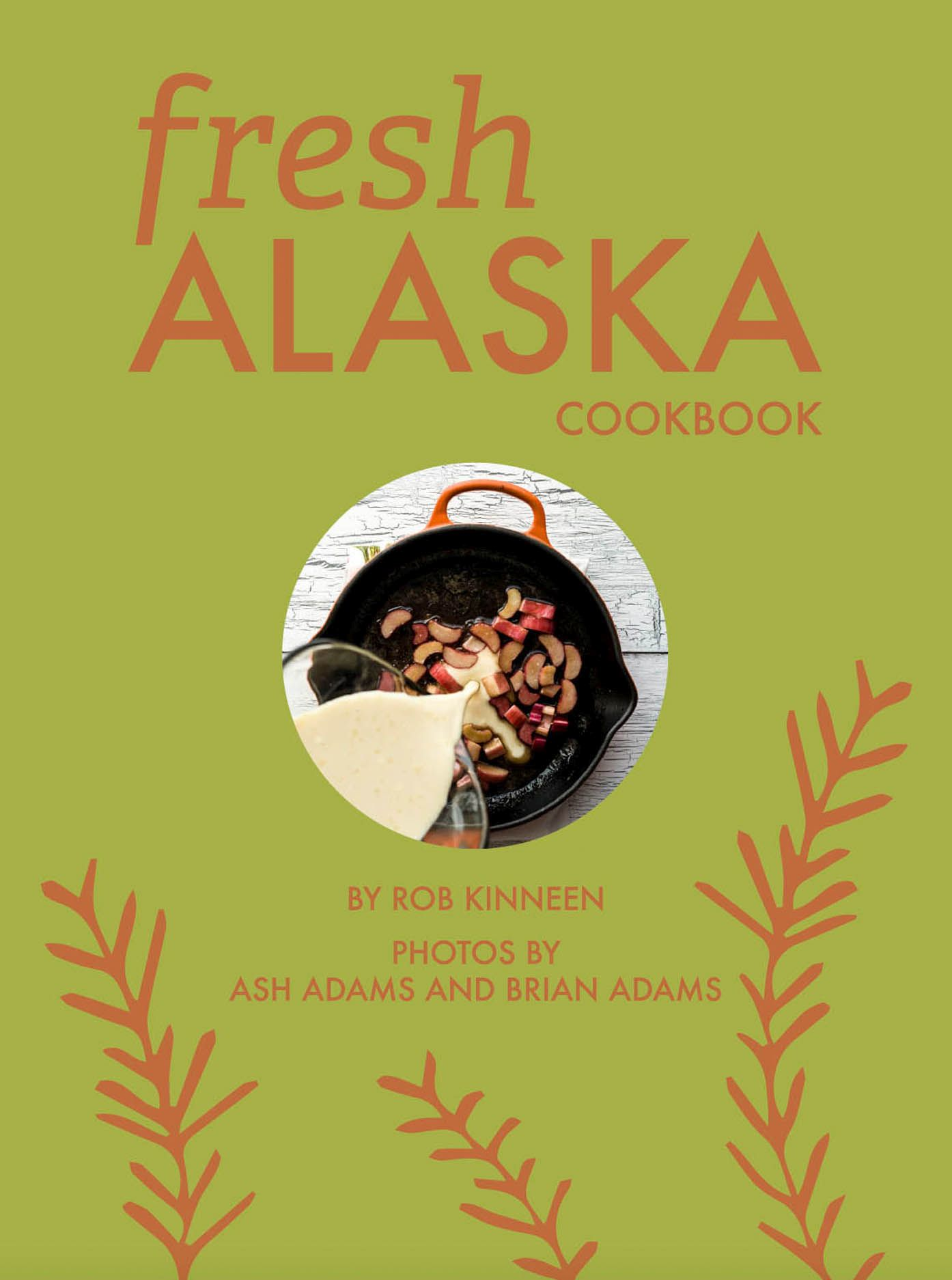 Fresh Alaska Cookbook