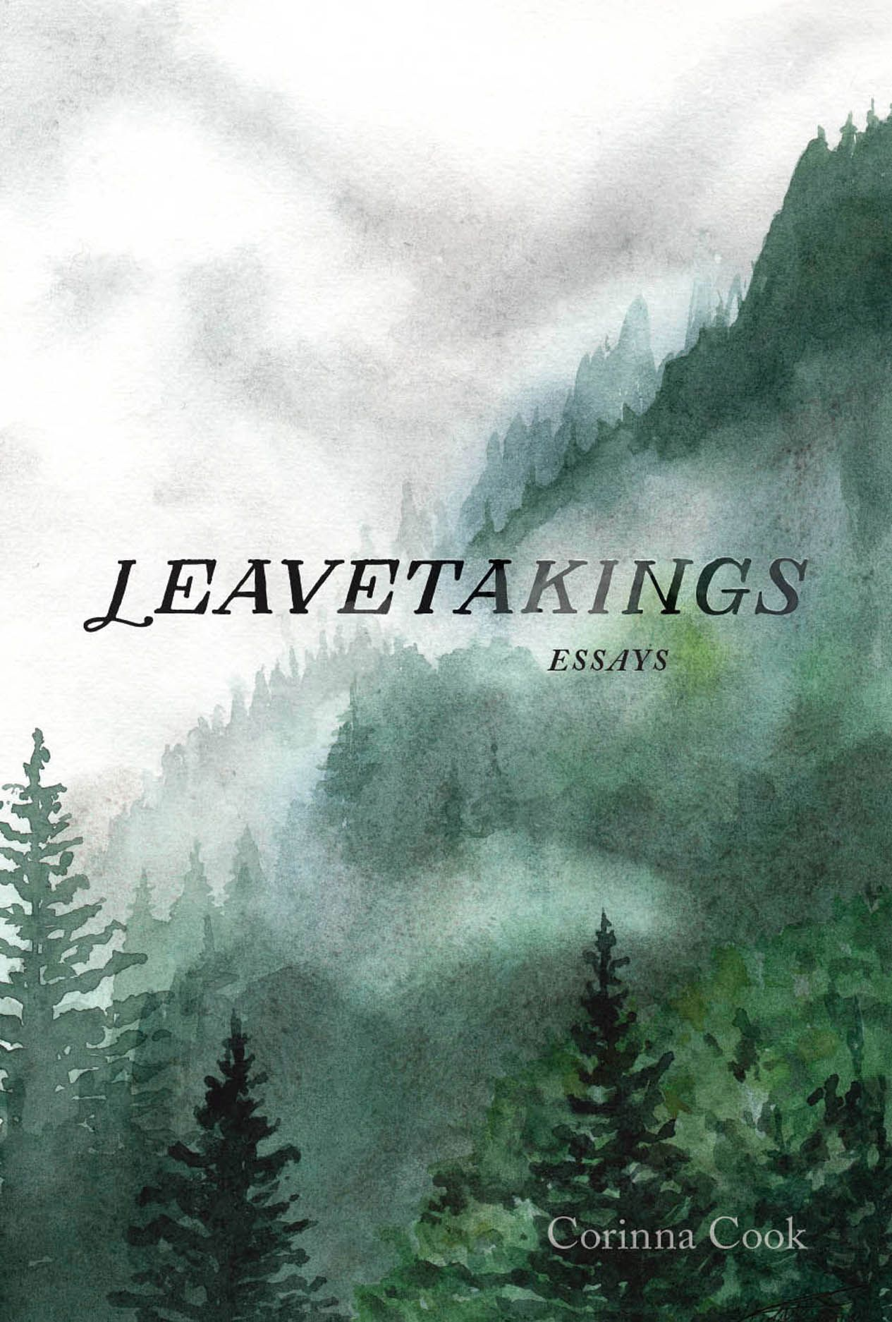 Leavetakings: Essays