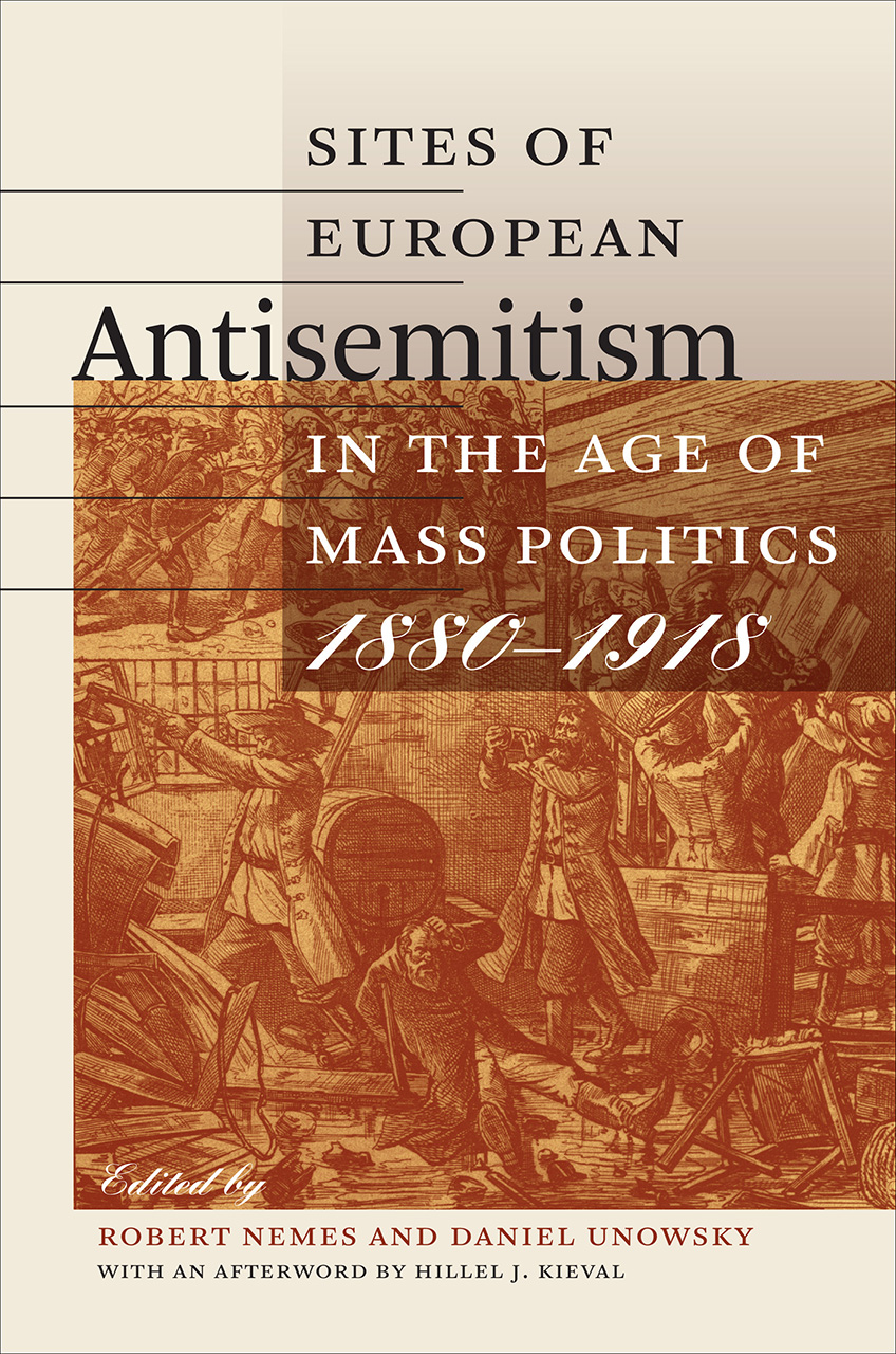Sites of European Antisemitism in the Age of Mass Politics, 1880–1918