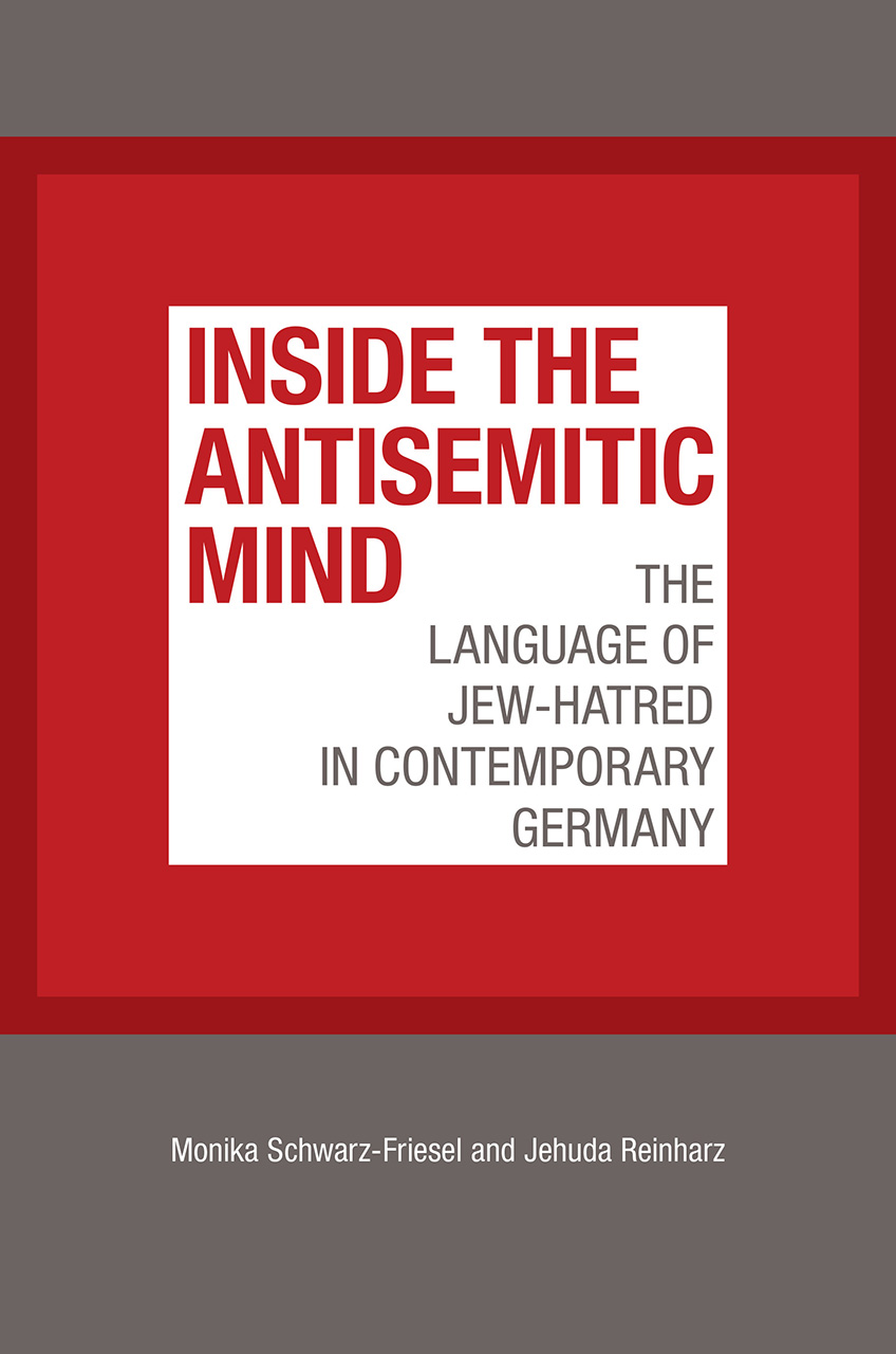 Inside the Antisemitic Mind: The Language of Jew-Hatred in Contemporary Germany