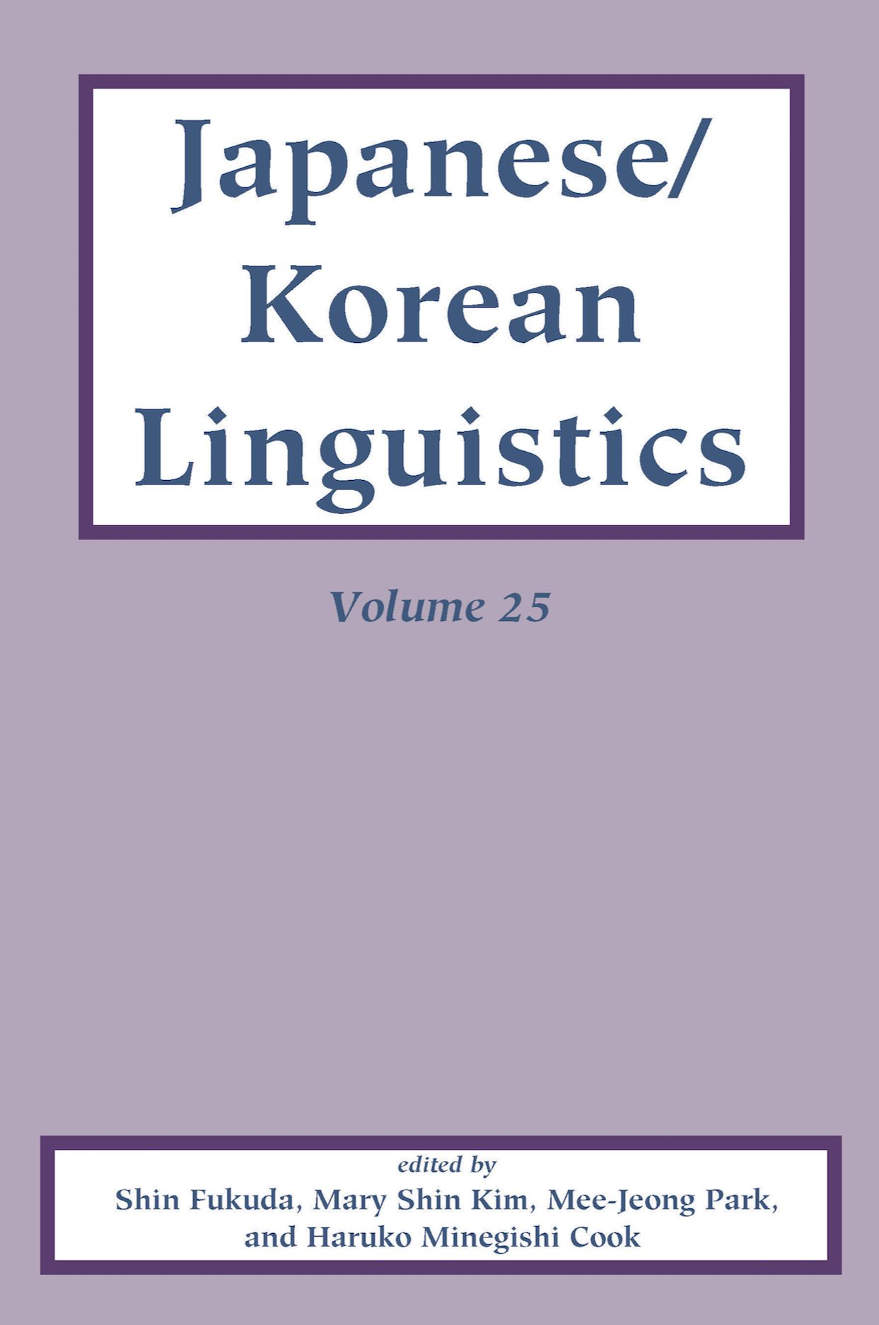 Japanese/Korean Linguistics, Volume 25