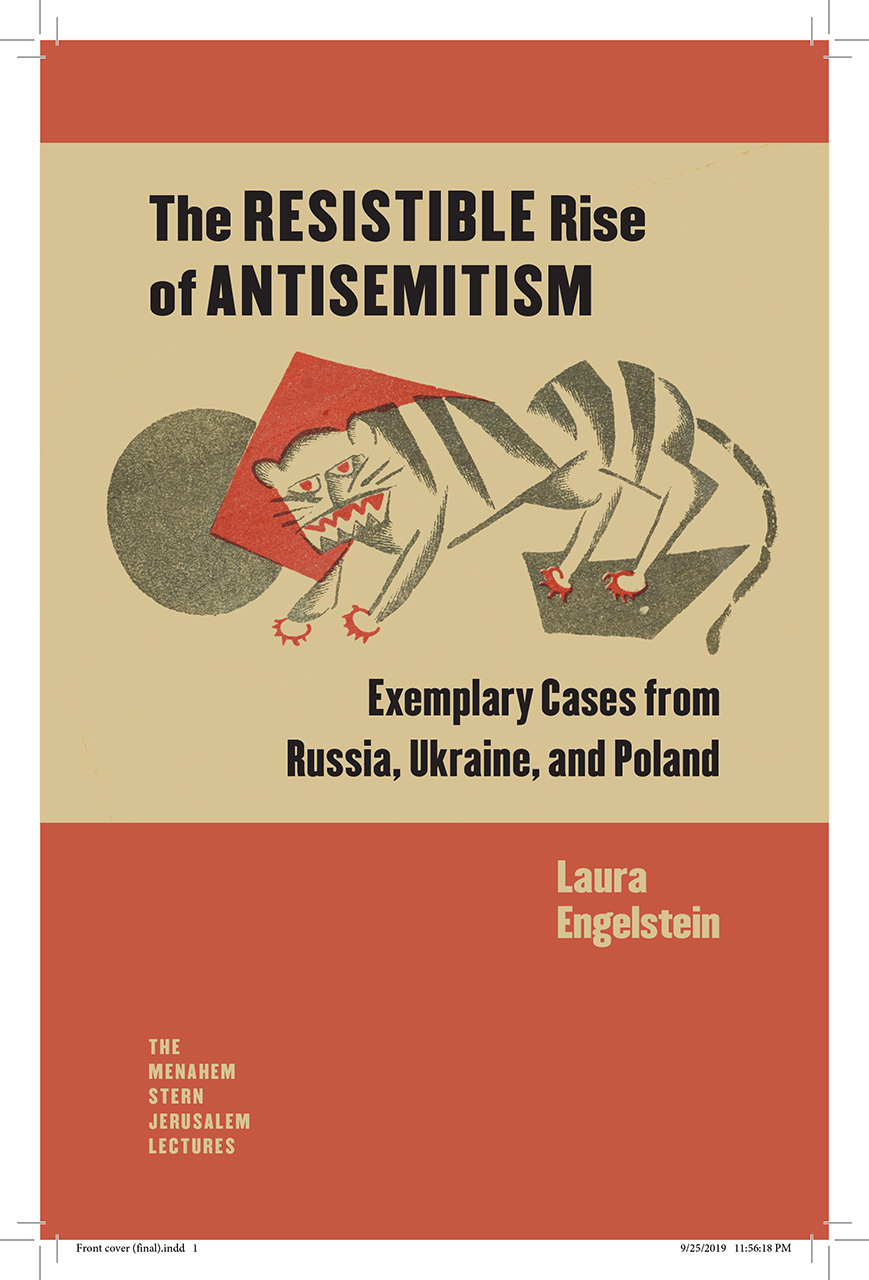 The Resistible Rise of Antisemitism: Exemplary Cases from Russia, Ukraine, and Poland