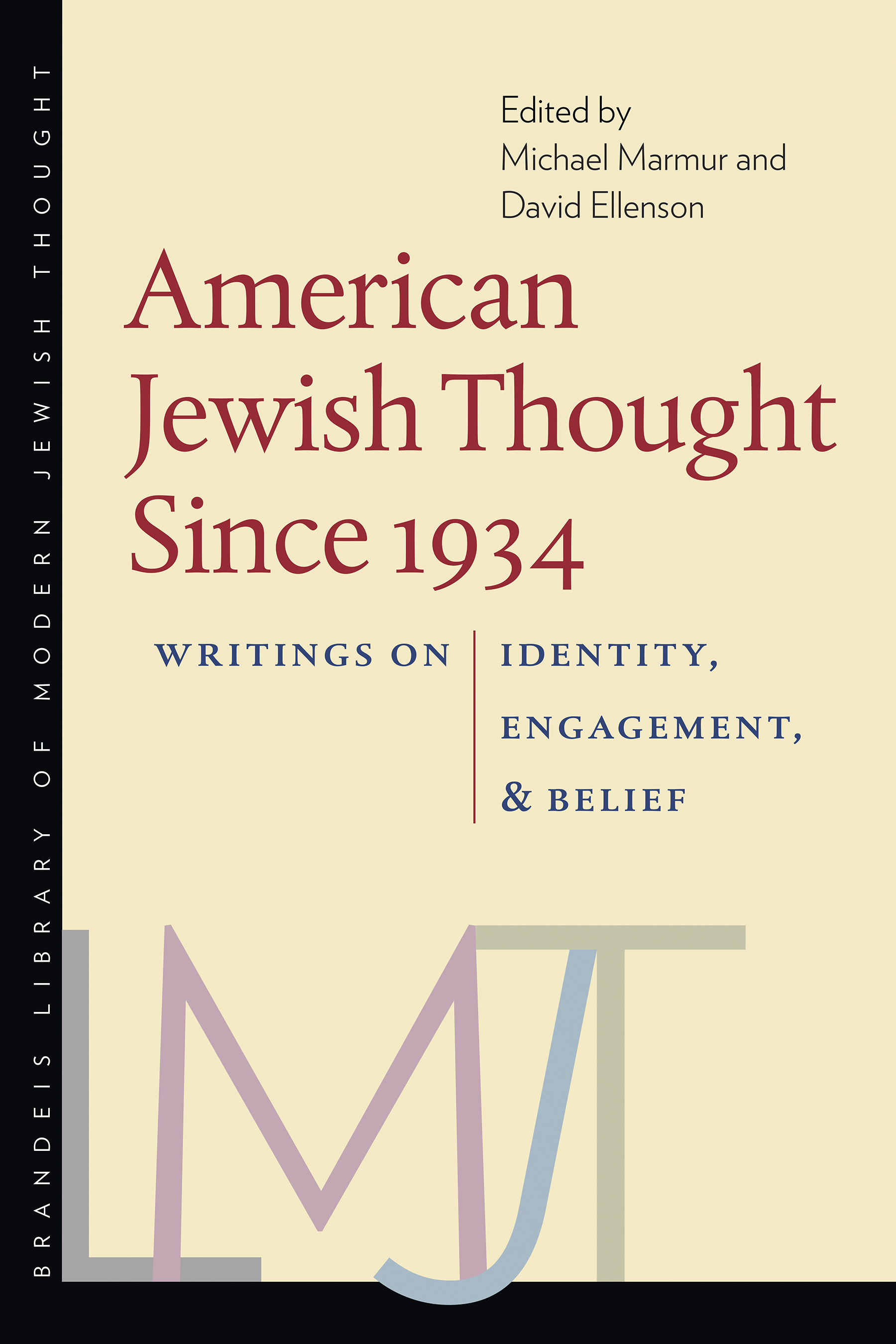 American Jewish Thought Since 1934: Writings on Identity, Engagement, and Belief
