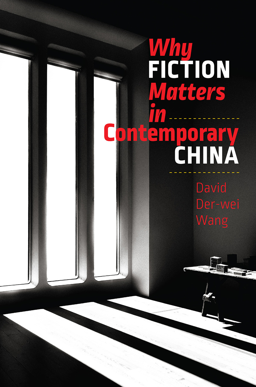 Why Fiction Matters in Contemporary China