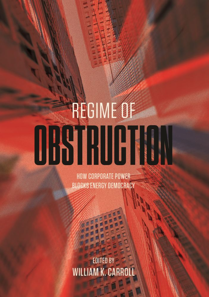 Regime of Obstruction: How Corporate Power Blocks Energy Democracy