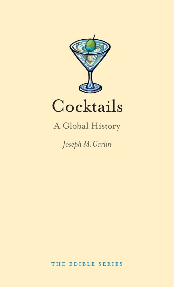 Cocktails: A Global History